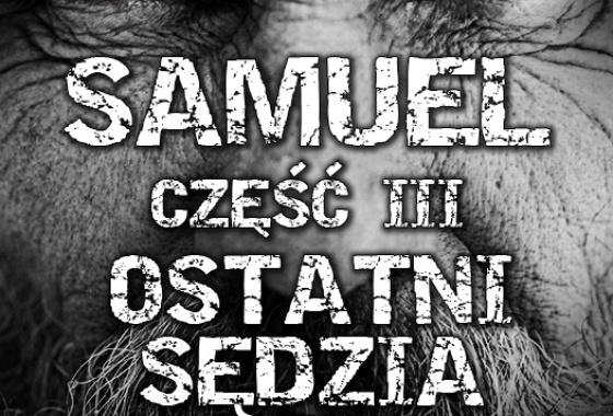 Samuel: Część III